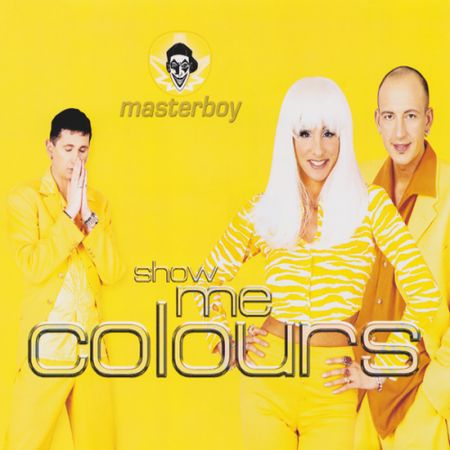 Masterboy - Show Me Colours (1996) FLAC