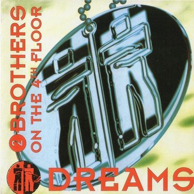 2 Brothers On The 4th Floor - Dreams (1995) FLAC
