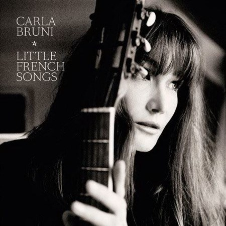 Carla Bruni - Little French Songs (2013)