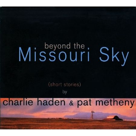 Charlie Haden & Pat Metheny - Beyond The Missouri Sky (1997) FLAC+CUE