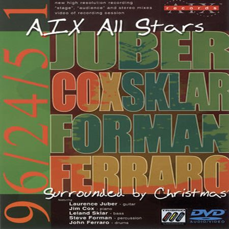 The AIX All Stars - Surrounded By Christmas (2003) DVD-AUDIO