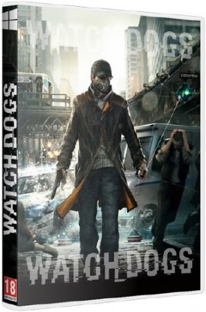 Watch Dogs - Digital Deluxe Edition v.0.1.0.1 + 2 DLC (2014/RUS/Repack by Fenixx)