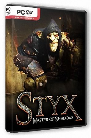 Styx: Master of Shadows [Update 1] (2014/PC/RUS/ENG) RePack от R.G. Steamgames