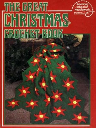 The Great Christmas Crochet Book