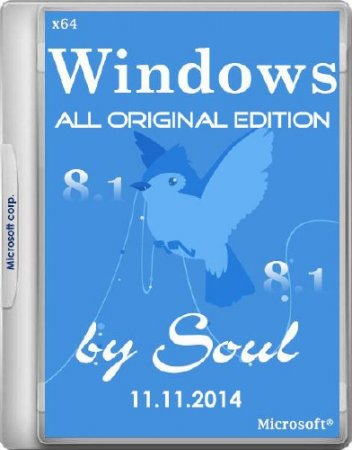 Windows 8.1 with Update All Original Edition by Soul 11.11.2014 (x64/RUS/2014)