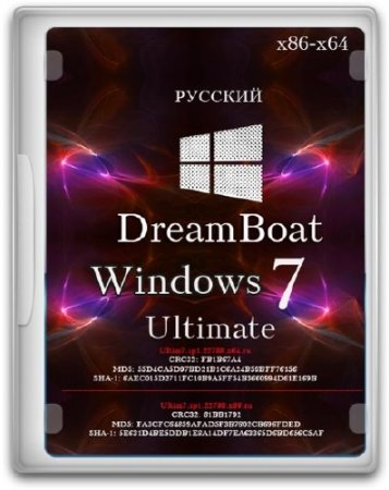 Windows 7 Ultimate SP1 6.1.7601.22788 DreamBoat by Lopatkin (x86/x64/2014/RUS)
