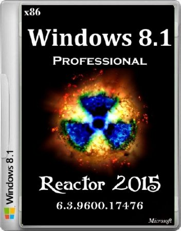 Windows 8.1 Professional Reactor 2015 v.6.3.9600.17476 (x86/2015/RUS)
