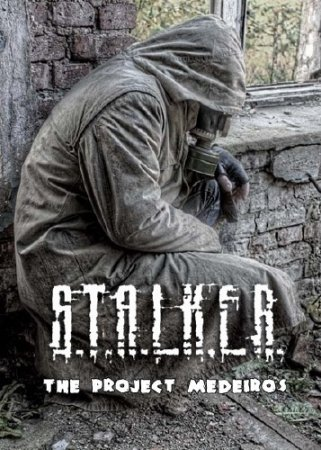 S.T.A.L.K.E.R.: Call of Pripyat - The project Medeiros (2015/RUS/Repack by SeregA-Lus)
