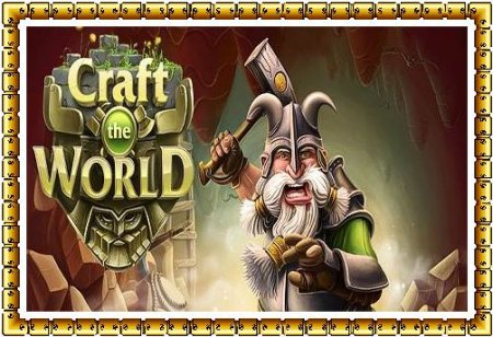 Craft The World v1.0.011 (2015/RUS/ENG) + Portable