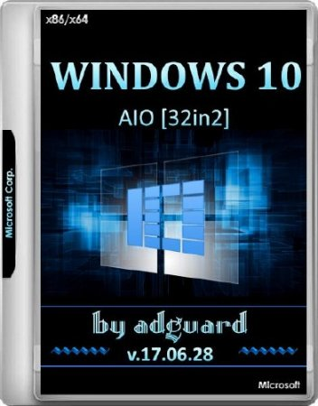Windows 10 x86/x64 Version 1607 With Update 14393.1378 AIO 32in2 Adguard v.17.06.28 (RUS/ENG/2017)